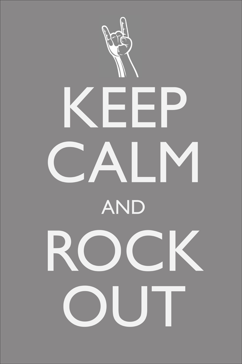 keep calm and rock out post